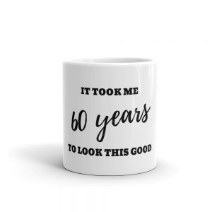 60 Year Old Birthday Mug